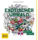 Exotischer Urwald GU