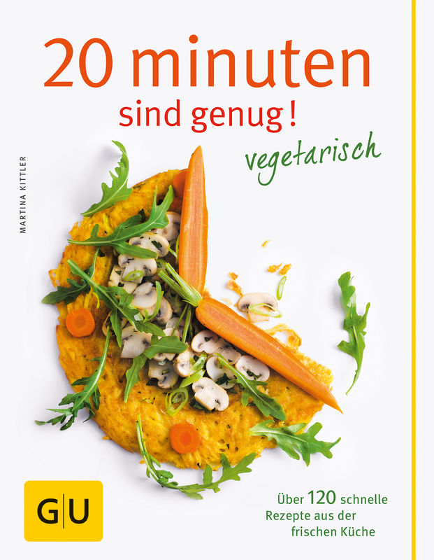 20 Minuten sind genug - Vegetarisch - Buch - - GU