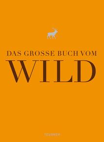 Das große Buch vom Wild