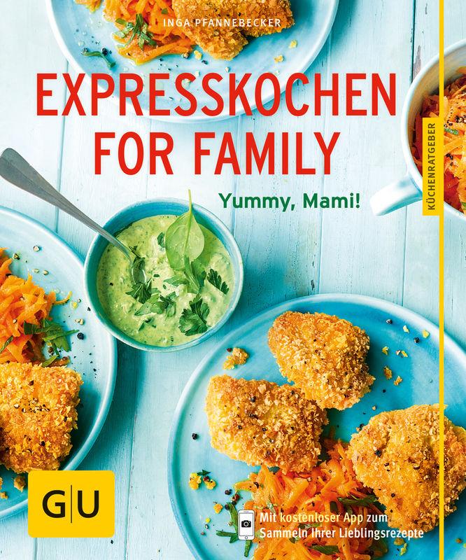 Expresskochen for family buch gu for Schnelle gerichte buch