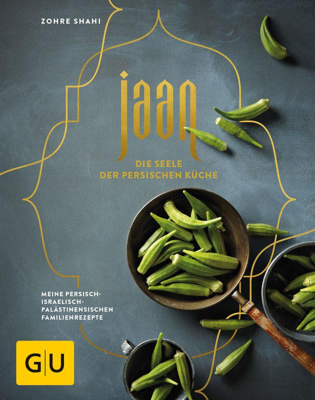 Jaan - Die Seele der persischen Küche - Buch - - GU