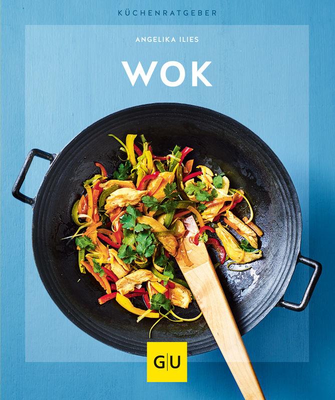Cuisine Wok | Wok Buch Angelika Ilies Gu