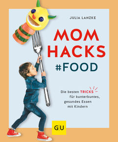 Mom Hacks - Food