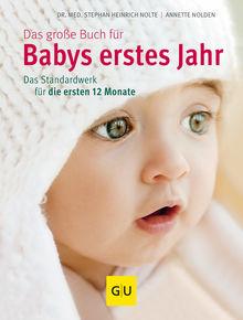 Das große Buch für Babys erstes Jahr