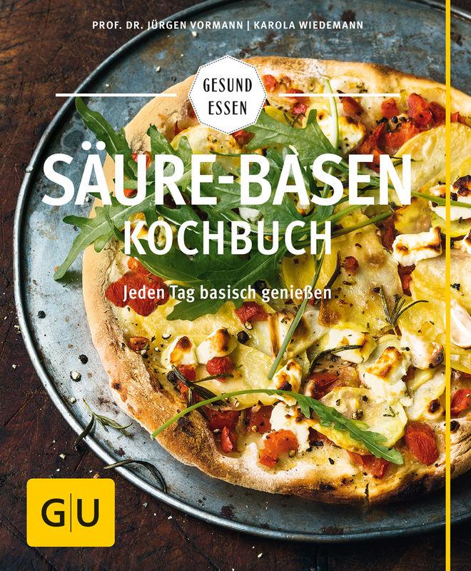 Säure-Basen-Kochbuch - Buch - - GU