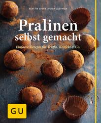 Cover - Pralinen selbst gemacht - Kerstin Spehr, Petra Casparek