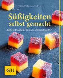 Cover - Süßigkeiten selbst gemacht - Kerstin Spehr, Petra Casparek