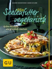 Cover - Seelenfutter vegetarisch - Sabine Schlimm, Susanne Bodensteiner