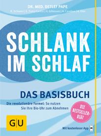 Buchcover - Schlank im Schlaf - Anna Cavelius, Helmut Gillessen, Elmar Trunz-Carlisi, Rudolf Schwarz, Detlef Pape, Angelika Ilies
