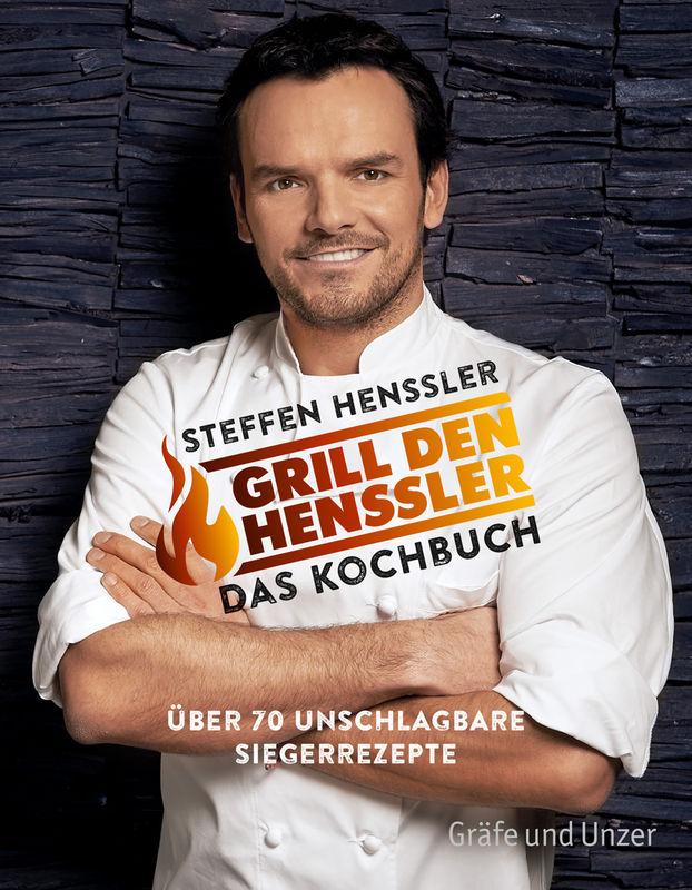 Grill Den Henssler Das Kochbuch Buch Steffen Henssler Gu