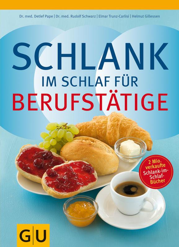 Schlank im Schlaf für Berufstätige - Buch - Helmut