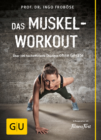 Cover - Prof. Dr. Ingo Froböse - Das Muskel-Workout