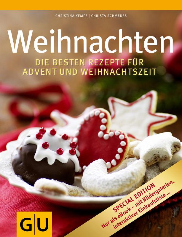Weihnachten Special Edition - Die besten Rezepte für Advent und ...