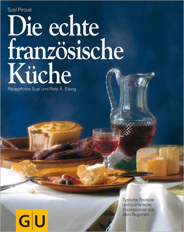 Die echte französische Küche - eBook - Susi Piroué - GU