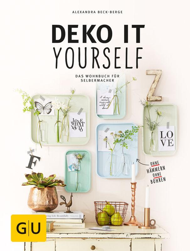 Deko It Yourself Das Wohnbuch Für Selbermacher Mit Schnittbogen