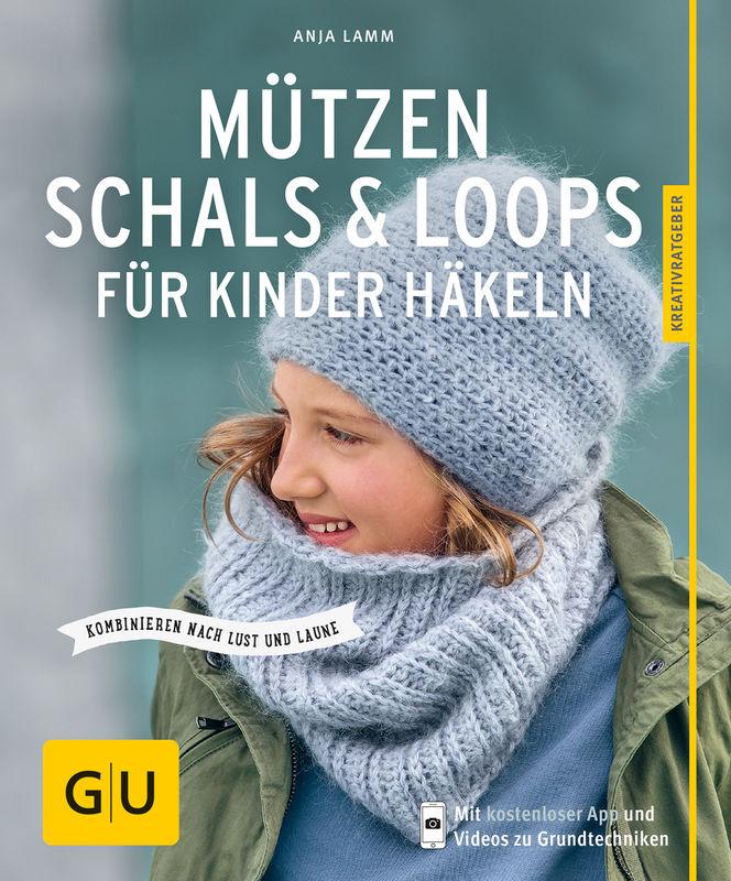 Mützen Schals Loops Für Kinder Häkeln Buch Gu
