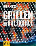 Webers Grillen mit Holzkohle