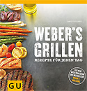 Webers Grillen für jeden Tag