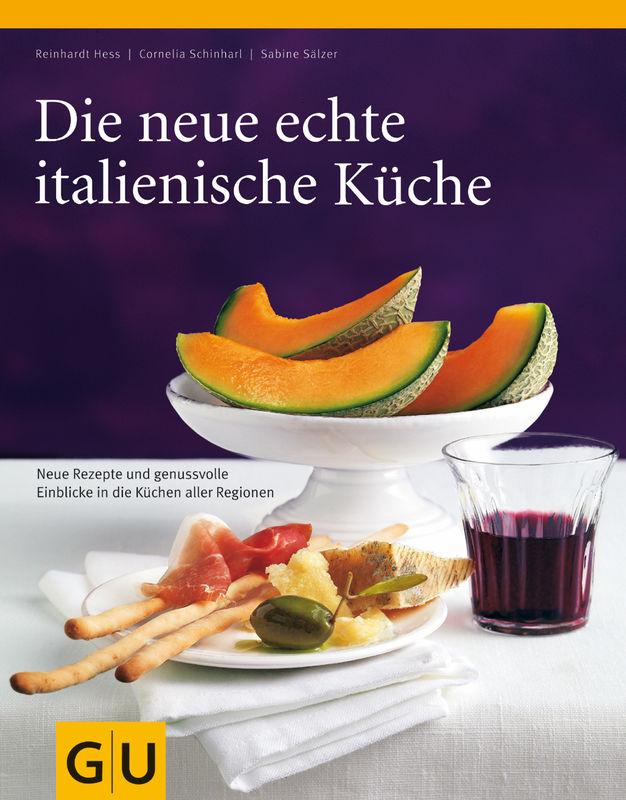 Die neue echte italienische Küche - eBook - - GU