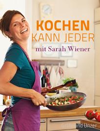 Sarah Wiener - Kochen kann jeder