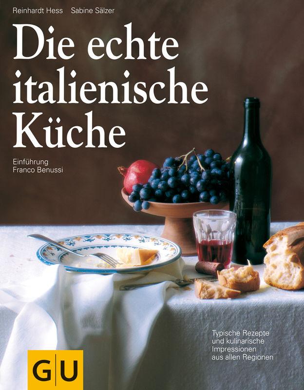 Die echte italienische Küche - eBook - - GU