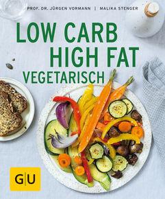Low Carb High Fat vegetarisch
