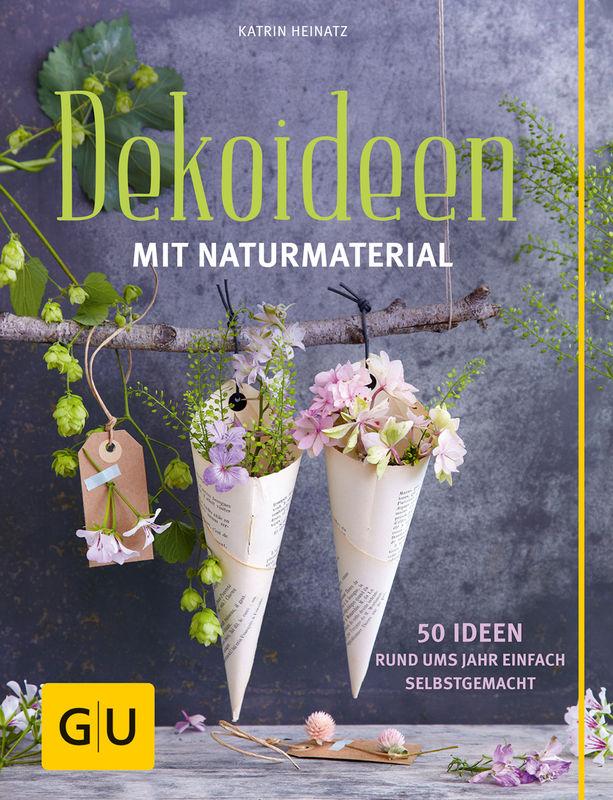 Dekoideen Mit Naturmaterial Ebook Gu