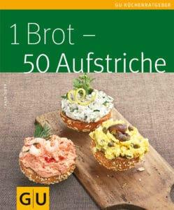 1 Brot - 50 Aufstriche - Buch (Softcover)
