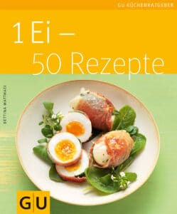 1 Ei - 50 Rezepte - Buch (Softcover)