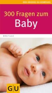 300 Fragen zum Baby - Buch (Softcover)