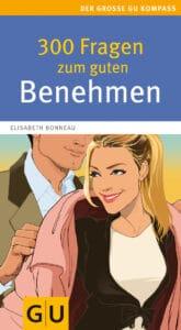 300 Fragen zum guten Benehmen - Buch (Softcover)