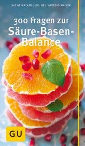 300 Fragen zur Säure-Basen-Balance - Buch (Softcover)