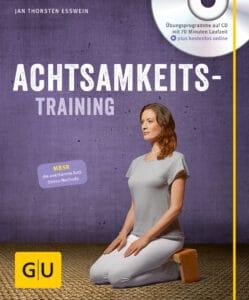 Achtsamkeitstraining (mit CD) - Buch