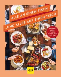 Alle an einen Tisch … und alles auf einen Tisch - Buch (Hardcover)
