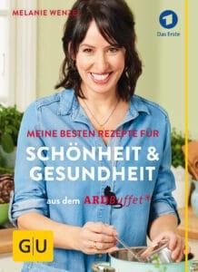 ARD-Buffet: Meine besten Rezepte für Schönheit und Gesundheit - Buch (Softcover)
