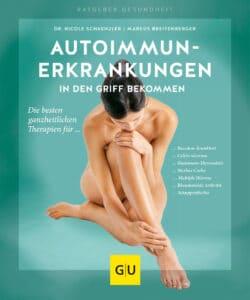 Autoimmunerkrankungen in den Griff bekommen - Buch (Softcover)