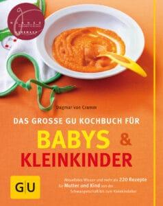 Babys und  Kleinkinder, Das große GU Kochbuch für - Buch (Hardcover)