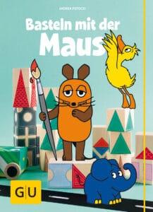 Basteln mit der Maus - Buch (Hardcover)