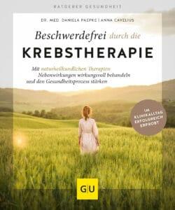 Beschwerdefrei durch die Krebstherapie - Buch (Softcover)