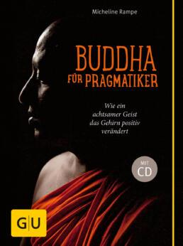 Buddha für Pragmatiker (mit CD) - Buch
