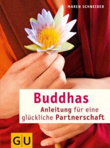 Buddhas Anleitung für eine glückliche Partnerschaft - Buch (Softcover)