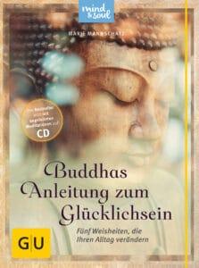 Buddhas Anleitung zum Glücklichsein (mit CD) - Buch