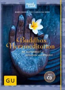 Buddhas Herzmeditation (mit Audio-CD) - Buch