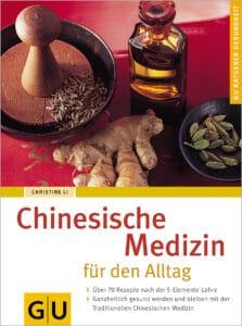 Chinesische Medizin für den Alltag - Buch (Softcover)