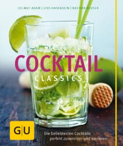 Cocktail Classics - Buch (Hardcover)