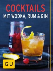 Cocktails mit Wodka, Rum und Gin - E-Book (ePub)