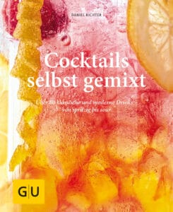 Cocktails selbst gemixt - Buch (Hardcover)