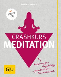 Crashkurs Meditation (mit Audio-CD) - Buch