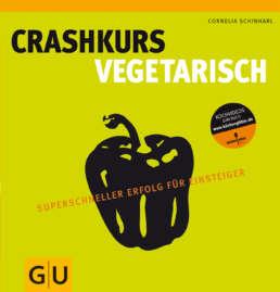 Crashkurs Vegetarisch - Buch (Softcover)