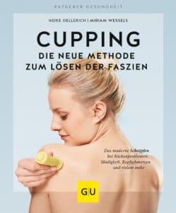 Cupping - Die neue Methode zum Lösen der Faszien - Buch (Softcover)